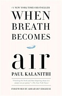 When Breath Becomes Air (Paperback, Reprint)