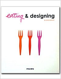 Eating and Design (Paperback)