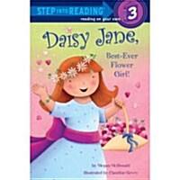 Daisy Jane, Best-Ever Flower Girl (Paperback)
