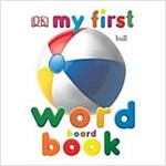 My First Word Board Book (Board Books)