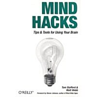 Mind Hacks: Tips & Tools for Using Your Brain (Paperback)