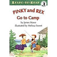 Pinky and Rex Go to Camp: Ready-To-Read Level 3 (Paperback)