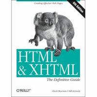 HTML & XHTML : the definitive guide 6th ed