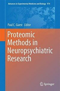 Proteomic methods in neuropsychiatric research [electronic resource]