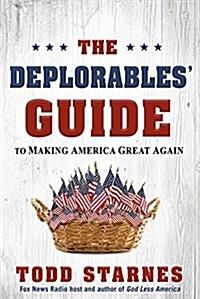 [중고] The Deplorables Guide to Making America Great Again (Paperback)