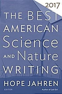 The Best American Science and Nature Writing 2017 (Paperback)