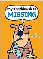 My Toothbrush Is Missing (Hardcover)