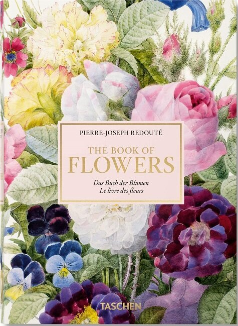 Redoute Book of Flowers - 40th Anniversary Edition (Hardcover, English, German and French Edition)