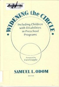 Widening the circle : including children with disabilities in preschool programs