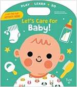 Let's Care for Baby! (Board Books)