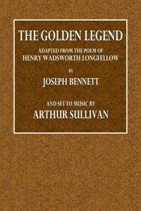 Sullivan: The Golden Legend