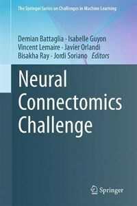 Neural connectomics challenge [electronic resource]